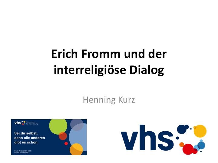 Erich Fromm und der interreligiöse Dialog